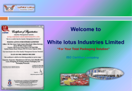 ISO Certified company White lotus industries Limited