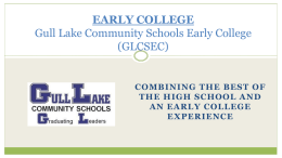 EARLY COLLEGE GLCSEC - Gull Lake Community Schools