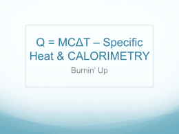 Q = MC*T * Specific Heat - OISE-IS-Chemistry-2011-2012