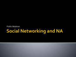 Social Networking and NA