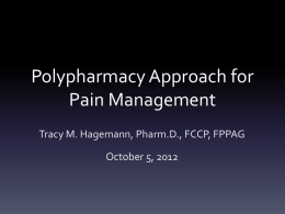 Polypharmacy Approach for Pain Management