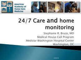 Urgent Care/Monitoring - American Academy of Home Care Medicine