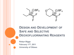 Design and Development of Safe and Selective Deoxofluorinating