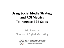 Using Social Media Strategy and ROI Metrics To Increase B2B Sales
