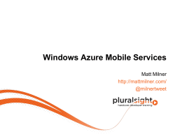 Windows Azure Mobile Services - Heartland Developer Conference