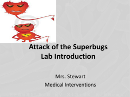 Attack of the Superbugs Lab