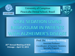 Oral Sedation Using Midazolam in Patients with Alzheimer`s Disease