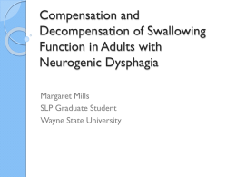 Compensation and Decompensation of Swallowing Function in