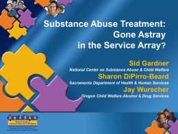Uses of Data by the National Center on Substance Abuse and Child