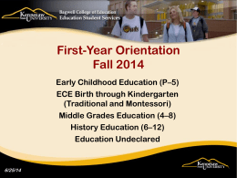 First-year Student Orientation - Bagwell College of Education at