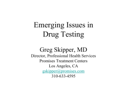 Drug Testing Conundrums: The Tough Cases - Greg