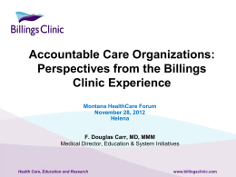 Accountable Care Organizations: Perspectives from the Billings
