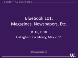 Magazines, Newspapers, Etc. - Gallagher Law Library