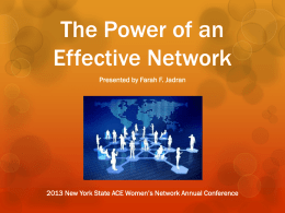 The Power of an Effective Network