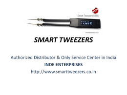 PowerPoint Presentation on Smart Tweezers and Service