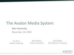 Yale Avalon Conference - Yale University Library IT