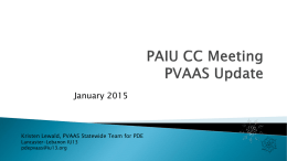 Pennsylvania Value Added Assessment System (PVAAS) Update