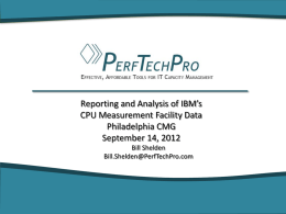 Reporting and Analysis of IBM`s CPU Measurement Facility Data