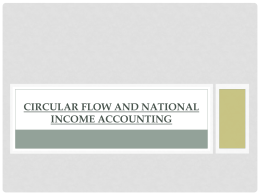 Circular Flow and National Income Accounting