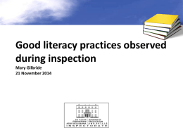 Good literacy practices observed during inspection Mary