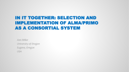 In it Together: Selection and Implementation of Alma/Primo