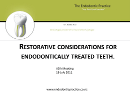Restorative consideration of endodontically treated teeth.