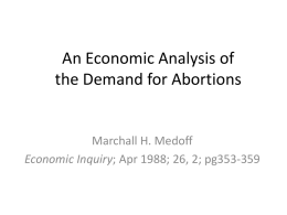 An Economic Analysis of the Demand for Abortions