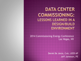 Data Center Commissioning: Lessons Learned in a Design/Build