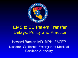 Patient Transfer Delays from EMS to ED