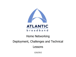 Home Networking - Challenges and Technical Lessons