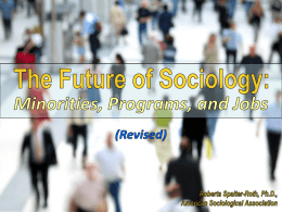 The Future of Sociology - American Sociological Association