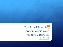 The Art of Teaching Honors Courses and Honors Contracts
