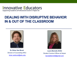 Dealing with Disruptive Behvaior In & Out of the Classroom