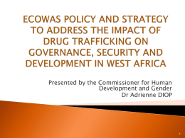 Policy Strategy on the Impact of Drug Trafficking in West Africa.