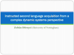 The Psychology of Second Language Acquisition