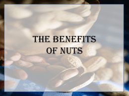 The Benefits of Nuts - Pennington Biomedical Research Center