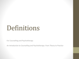 Counselling and Psychotherapy: A Overview of Definitions