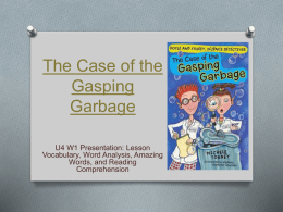 The Case of the Gasping Garbage PowerPoint