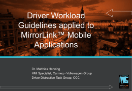 Driver Workload Guidelines applied to MirrorLink™ Mobile