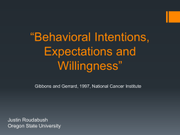 Behavioral Intentions, Expectations and Willingness