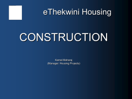 eThekwini Housing Construction By Kamal Maharaj Manager