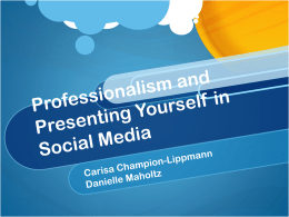 Presenting Yourself in Social Media