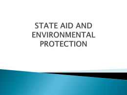 STATE AID AND ENVIRONMENTAL PROTECTION