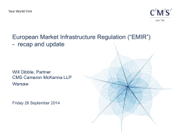 "European Market Infrastructure Regulation (""EMIR"")"