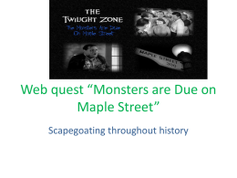 Web quest *Monsters are Due on Maple Street*
