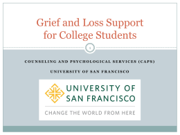 Peer-led *Grief and Loss* Programs for Students on College