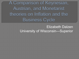 A Comparison of Keynesian, Austrian, and Monetarist theories on