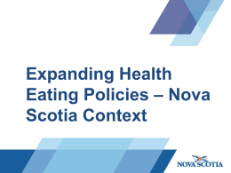 Expanding Health Eating Policies: Nova Scotia Context