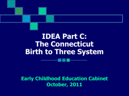 The Connecticut Birth to Three System