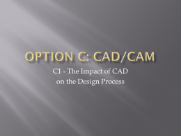 Option C: CAD/CAM